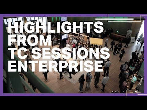 Highlights from TC Sessions: Enterprise 2019