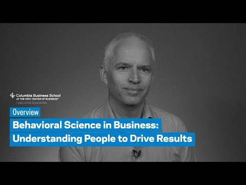 Behavioral Science in Business: Overview