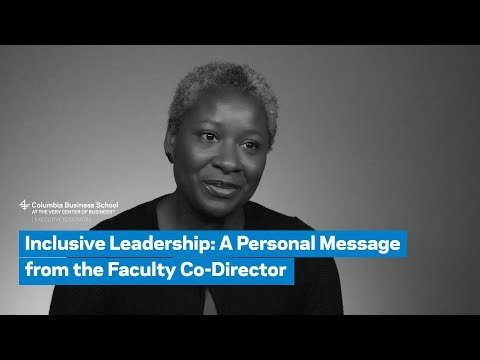Inclusive Leadership: A Personal Message from the Faculty Co-Director